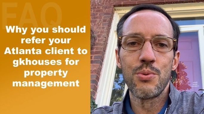 Why You Should Refer Your Atlanta Client To gkhouses For Property Management?